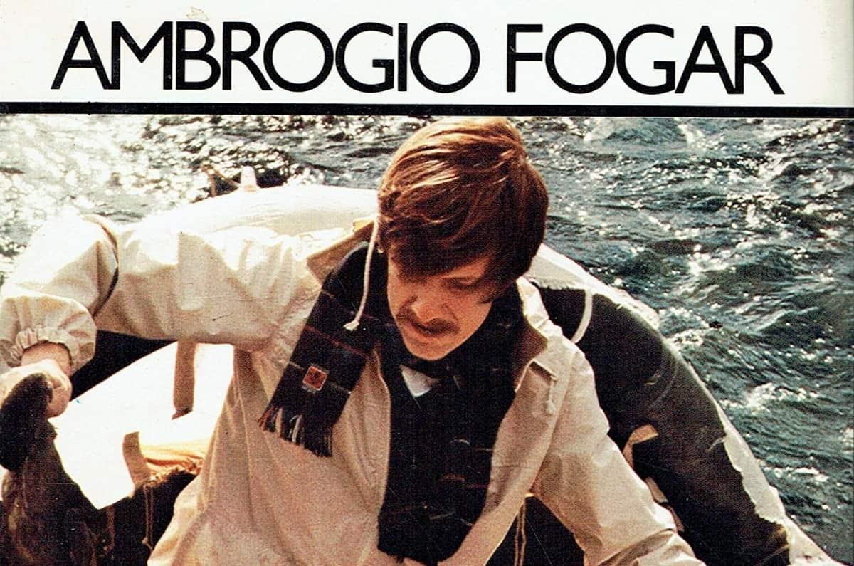 La zattera di Ambrogio Fogar Il racconto dei 74 giorni di naufragio nell'Oceano Atlantico